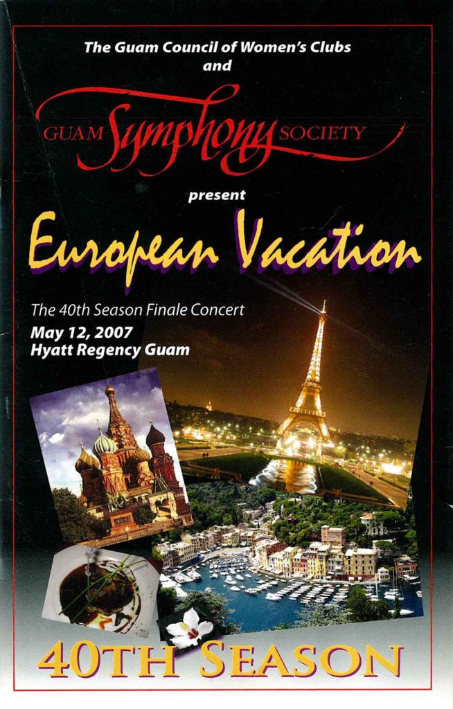 2007-05-12-Guam-Symphony-Society---European-Vacation